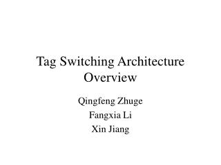 Tag Switching Architecture Overview