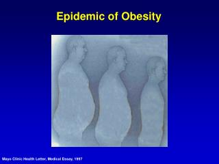Epidemic of Obesity