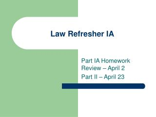 Law Refresher IA