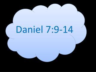 Daniel 7:9-14