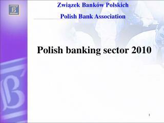 Polish banking sector  2010
