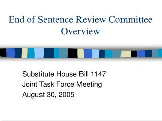 End of Sentence Review Committee Overview