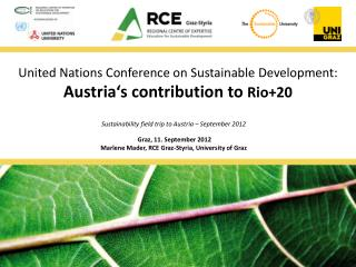 United  Nations  Conference on  Sustainable  Development: Austria's contribution to Rio+20