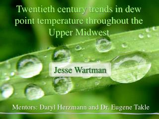 Twentieth century trends in dew point temperature throughout the Upper Midwest