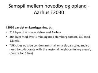 Samspil mellem hovedby og opland - Aarhus i 2030