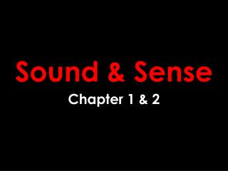 Sound & Sense