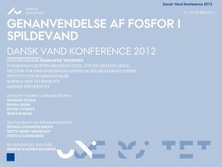 genanvendelse af fosfor I spildevand Dansk  vand konference  2012