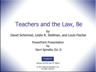 Teachers and the Law, 8e