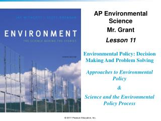 Environmental Policy: Decision Making And Problem Solving Approaches to Environmental Policy &