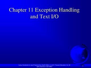 Chapter 11 Exception Handling and Text I/O