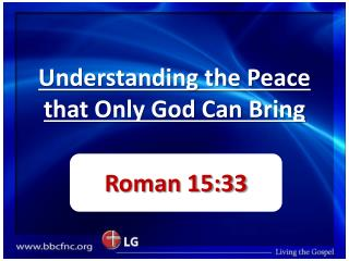 Understanding the Peace that Only God Can Bring