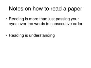 Notes on how to read a paper