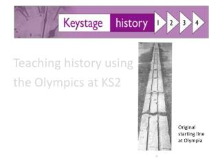 Teaching  history using  the  Olympics at KS2