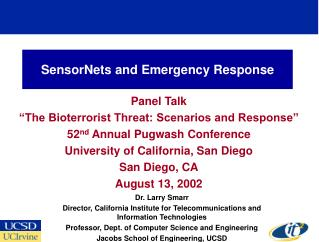 SensorNets and Emergency Response