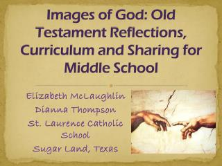 Images of God: Old Testament Reflections, Curriculum and Sharing for Middle School