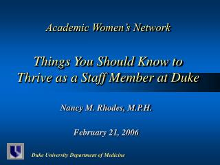 Academic Women's Network Things You Should Know to Thrive as a Staff Member at Duke