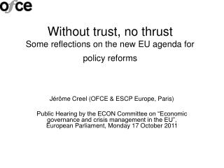 Without trust, no thrust  Some reflections on the new EU agenda for policy reforms