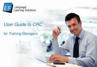 User Guide to CRC for Training Managers
