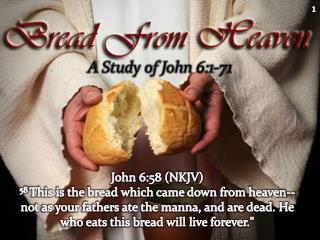 A Study of John  6:1-71
