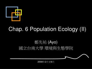 Chap. 6 Population Ecology (II)