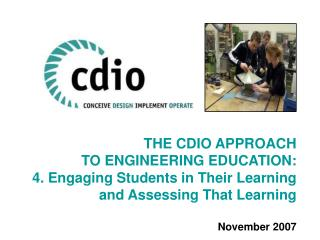 THE CDIO APPROACH TO ENGINEERING EDUCATION:
