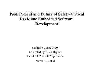 Past, Present and Future of Safety-Critical Real-time Embedded Software Development