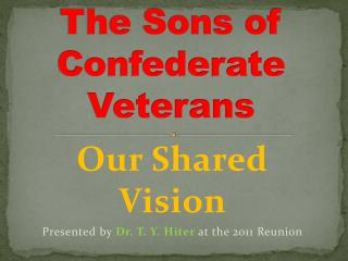 The Sons of Confederate Veterans