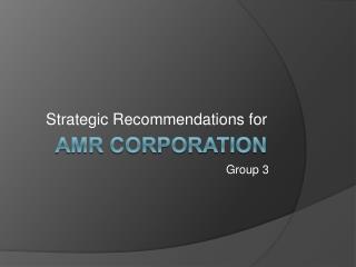 AMR Corporation