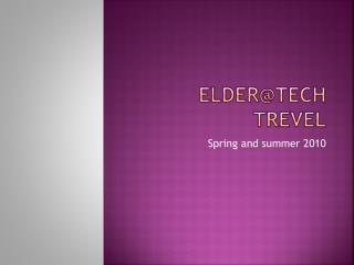 Elder@Tech trevel