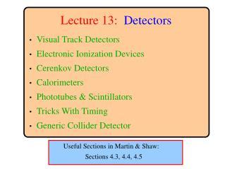 Lecture 13:  Detectors
