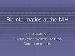 Bioinformatics at the NIH