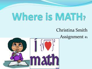 Where is MATH ?