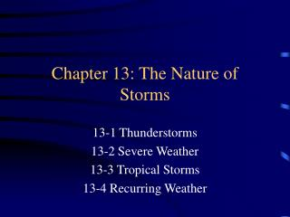 Chapter 13: The Nature of Storms