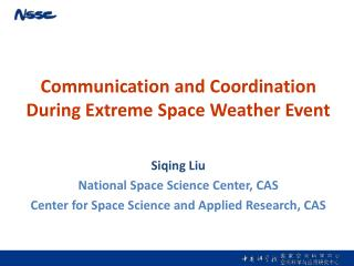 Communication and Coordination  During Extreme Space Weather Event