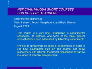 NSF CHAUTAUQUA SHORT COURSES FOR COLLEGE TEACHERS