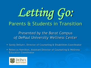 Letting Go: Parents & Students in Transition