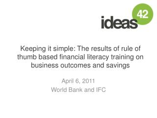 April  6, 2011 World Bank and IFC