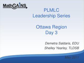 PLMLC Leadership Series Ottawa Region Day 3