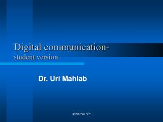 Digital communication-  student version