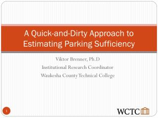 A Quick-and-Dirty Approach to Estimating Parking Sufficiency