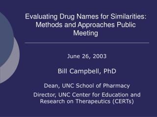 Evaluating Drug Names for Similarities:  Methods and Approaches Public Meeting