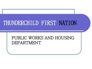 THUNDERCHILD FIRST NATION