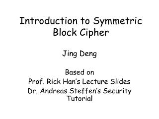 Introduction to Symmetric Block Cipher