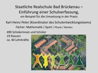 Karl-Heinz Peter (Koordinator des Schulentwicklungsteams)