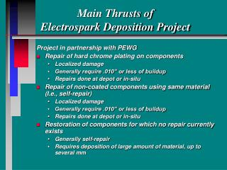 Main Thrusts of  Electrospark Deposition Project