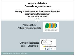 Pilotprojekt der  Antidiskriminierungsstelle Entwicklungsprozess  bei der Stadt Celle
