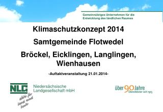 Klimaschutzkonzept 2014 Samtgemeinde Flotwedel Bröckel, Eicklingen, Langlingen, Wienhausen