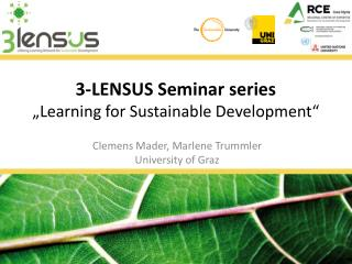 "3-LENSUS Seminar series ""Learning for Sustainable Development"""