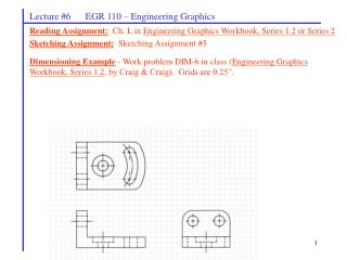 Lecture #6      EGR 110 – Engineering Graphics