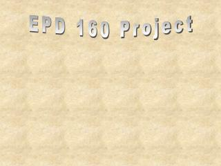 EPD 160 Project